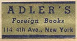 Adler's Foreign Books, New York, NY (24mm x 12mm, ca.1950).