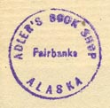 Adler's Book Shop, Fairbanks, Alaska (17mm dia., ca.1958). Courtesy of Ken Bosman.