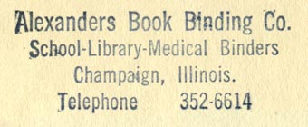 Alexander's Book Binding Co., Champaign, Illinois (51mm x 19mm, ca.1964). Courtesy of Robert Behra.