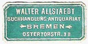 Walter Allstaedt, Buchhandlung - Antiquariat, Bremen, Germany (30mm x 15mm). Courtesy of Michael Kunze.