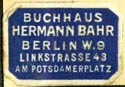 Hermann Bahr, Buchhaus, Berlin, Germany (21mm x 14mm, after 1933). Courtesy of R. Behra.