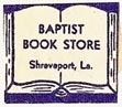 Baptist Book Store, Shreveport, Louisiana (18mm x 15mm). Courtesy of S. Loreck.