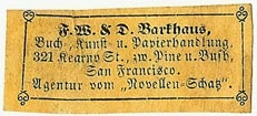 F.W. & D. Barkhaus, Buch-, Kunst- u. Papierhandlung, San Francisco, California (37mm x 15mm, 19th c.). Courtesy of S. Loreck.