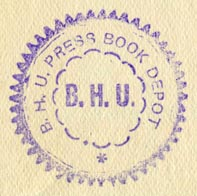 BHU Press Book Depot [Benares Hindu University], Benares, India (30mm diameter, ca.1946). Courtesy of R. Behra.
