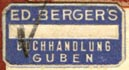 Ed. Berger, Buchhandlung, Guben, Germany (21mm x 11mm, ca.1930s). Courtesy of R. Behra.