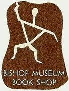 Bishop Museum Book Shop, Honolulu, Hawaii (22mm x 30mm). Courtesy of S. Loreck.