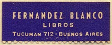 Fernandez Blanco, Libros, Buenos Aires, Argentina (36mm x 14mm). Courtesy of Donald Francis.
