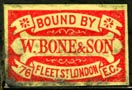 W. Bone & Son [Binders], London, England (21mm x 14mm, ca. 1884). Courtesy of R. Behra.