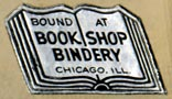 Book Shop Bindery, Chicago, Illinois (24mm x 14mm). Courtesy of R. Behra.
