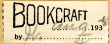 Bookcraft [binder?] (35mm x 15mm, ca.1930s). Courtesy of R. Behra.