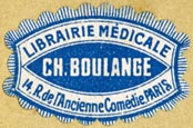 Ch. Boulange, Librairie Médicale, Paris, France (29mm x 19mm, ca.1890s?). Courtesy of R. Behra.