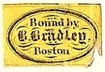 B. Bradley (binder), Boston, Massachusetts (16mm x 10mm). Courtesy of S. Loreck.