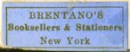 Brentano's, Booksellers & Stationers, New York (gold/pale blue, 24mm x 10mm)