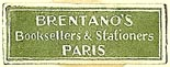Brentano's Booksellers & Stationers, Paris, France (25mm x 9mm)