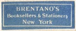 Brentano's, Booksellers & Stationers, New York, NY (26mm x 10mm, after 1923). Courtesy of R. Behra.