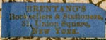 Brentano's, Booksellers & Stationers, New York (24mm x 9mm)