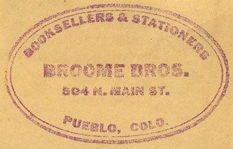Broome Bros., Booksellers & Stationers, Pueblo, Colorado (55mm x 34mm)