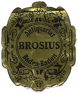 Brosius, Antiquariat, Baden-Baden, Germany (26mm x 31mm). Courtesy of Michael Kunze.