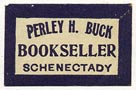 Perley H. Buck, Bookseller, Schenectady, New York (21mm x 14mm)