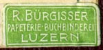 R. Burgisser, Buchbinderei - Papeterie, Lucerne, Switzerland (24mm x 11mm, after 1938). Courtesy of R. Behra.