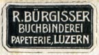 R. Burgisser, Buchbinderei - Papeterie, Lucerne, Switzerland (23mm x 13mm, after 1934). Courtesy of R. Behra.