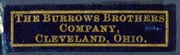 The Burrows Brothers Company, Cleveland, Ohio (29mm x 8mm, ca.1890s?). Courtesy of Robert Behra.