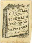 C.E. Butler, Bookseller, Wilkes-Barre, Pennsylvania (18mm x 25mm). Courtesy of J.C. & P.C. Dast.