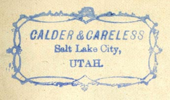 Calder & Careless, Salt Lake City, Utah (51mm x 28mm, ca.1850-60s?). Courtesy of Robert Behra.