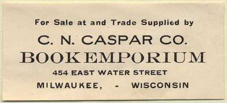 C.N. Caspar Co., Book Emporium, Milwaukee, Wisconsin (75mm x 34mm.)