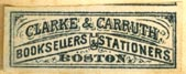 Clarke & Carruth, Booksellers & Stationers, Boston (28mm x 11mm, after 1888)