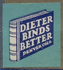 Dieter Binds Better, Denver, Colo. (19mm x 22mm)