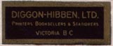 Diggon-Hibben, Ltd., Printers, Booksellers & Stationers, Victoria, Canada, (26mm x 10mm, ca. 1947). Courtesy of Brian Busby.