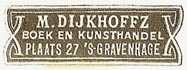 M. Dijkhoffz, Boek- en Kunsthandel, The Hague, Netherlands (30mm x 10mm). Courtesy of S. Loreck.