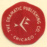The Dramatic Publishing Co., Chicago, Illinois (26mm dia.)