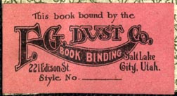 F.G. Dust Co.,  Bookbinding, Salt Lake City, Utah (41mm x 22mm, ca.1910s). Courtesy of Robert Behra.
