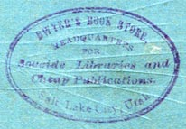 Dwyer's Book Store, Salt Lake City, Utah (inkstamp, 33mm x 22mm, ca.1880s?). Courtesy of Robert Behra.