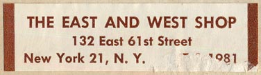 The East and West Shop, New York, NY (62mm x 17mm, ca.1960?).