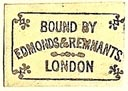 Edmonds & Remnants, Binders, London, England (20mm x 14mm). Courtesy of S. Loreck.