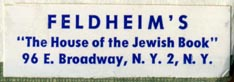 Feldheim's, New York, NY (38mm x 12mm, ca.1951). Courtesy of Robert Behra.