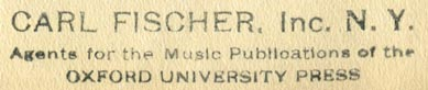 Carl Fischer [music publisher], New York, NY (inkstamp, 63mm x 11mm). Courtesy of Robert Behra.