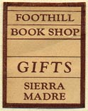 Foothill Book Shop, Sierra Madre, California (20mm x 25mm). Courtesy of Donald Francis.