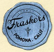 Frashers [photography publishers], Pomona, California (28mm dia.). Courtesy of Donald Francis.