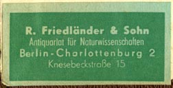 R. Friedländer & Sohn, Antiquariat für Naturwissenschaften, Berlin, Germany (41mm x 21mm, after 1939). Courtesy of Robert Behra.