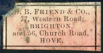 D.B. Friend & Co., Brighton & Hove, England (24mm x 12mm, ca.1897?). Courtesy of Robert Behra.