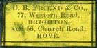 D.B. Friend & Co., Brighton & Hove, England (23mm x 12mm, ca.1897?). Courtesy of Robert Behra.