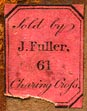 J. Fuller, London, England (13mm x 17mm, ca.1812?).