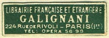 Galignani, Librairie Francaise et Etrangere, Paris, France (36mm x 12mm). Courtesy of Donald Francis.