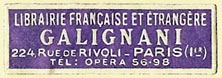 Galignani, Librairie Francaise et Etrangere, Paris, France (36mm x 12mm). Courtesy of S. Loreck.