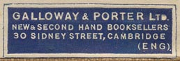 Galloway & Porter, Ltd., New & Second Hand Booksellers, 30 Sidney Street, Cambridge, England (42mm x 13mm)