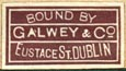 Galwey & Co., Dublin, Ireland (19mm x 11mm, ca.1918)